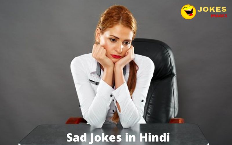 Sad Jokes in Hindi with HD Images 2020