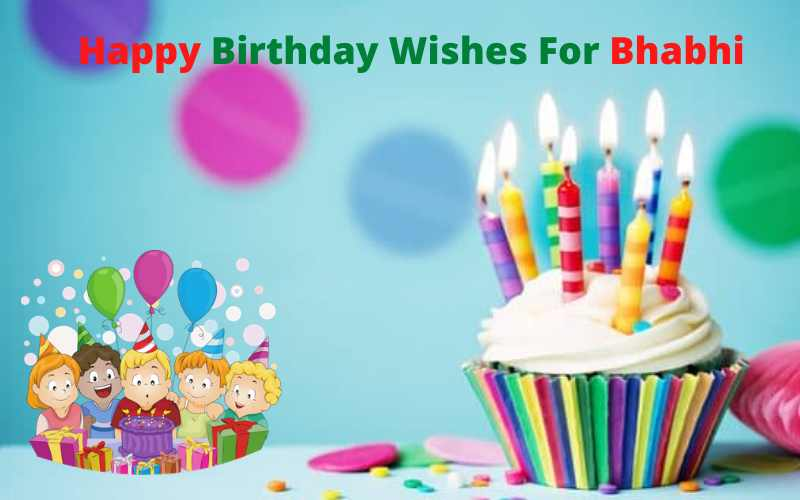 Happy Birthday Wishes For Bhabhi